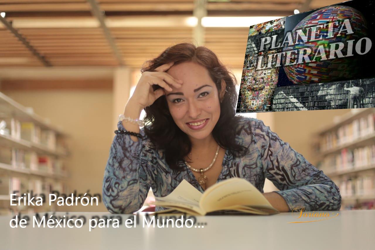 PLANETA LITERARIO: ERIKA PADRÓN
